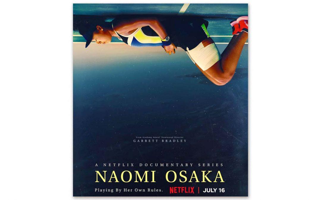 Netflix Premieres Naomi Osaka Docuseries
